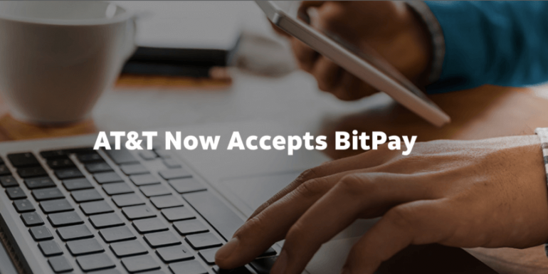 AT&T to Accept payments via BitPay