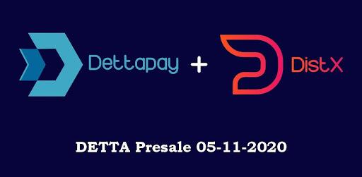 Dettapay Token Presale On DistX Platform