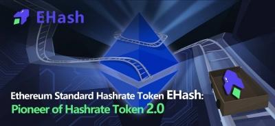 Ehash Pioneer of hashrate token 2.0
